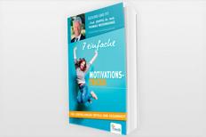 7 einfache Motivationstricks